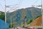 【交通快讯】广清城际铁路接触网全线贯通